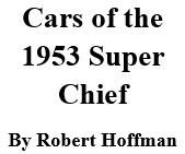 Cars of the 1953 Super Chief