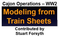 Cajon Operations during World War 2: Modeling from Train Sheets