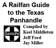 A Railfan Guide to the Texas Panhandle