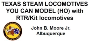 Texas Steam Locomotives You Cam Model (HO) with RTR / Kit Locomotives