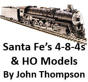 Santa Fe's 4-8-4s and HO Models