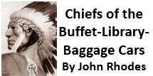 Chiefs of the Buffet-Library-Baggage Cars