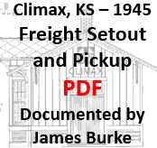 Climax, Kansas - 1945: Freight Setout and Pickup (PDF)