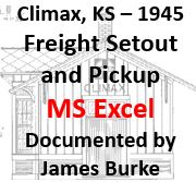 Climax, Kansas - 1945: Freight Setout and Pickup (Excel)