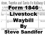 Form 1846 - Livestock Waybill (Steve Sandifer)