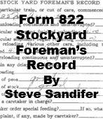 Form 822 - Stockyard Foreman's Recoird (Steve Sandifer)