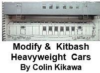 Modify and Kitbash Heavyweight Cars