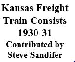 Kansas Freight Consists - 1930-31