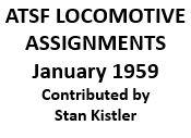 Santa Fe Locomotive Assignments - January 1959