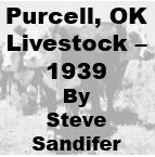 Purcell Oklahoma Livestock Records - 1939