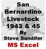 San Bernardino Livestock - 1943 and 1945 (Excel)