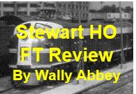 Stewart HO FT Review