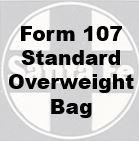 Form 107 Standard - Overweight Bag