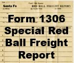 Form 1306 Special - Red Ball freight Report