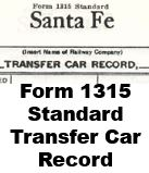 Form 1315 Standard - Transfer Car Record
