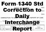 Form 1340 Standard - Corection to Daily Interchange Report