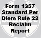 Form 1357 Standard - Per Diem Rule 22 Reclaim report