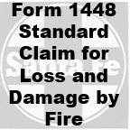 Form 1448 Standard - Claim for Loss and Damage by Fire