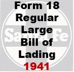 Form 18 Regular Large - Bill of Lading 1941