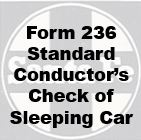 Form 236 Standard - Conductor's Check of Sleeping Car