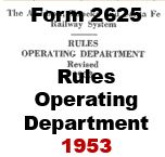 Form 2625 - Rules, Operating Department - 1953