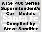 Santa Fe 400 Series Superintendent's Car Models