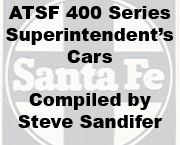 Santa Fe 400 Series Superintendent's Cars