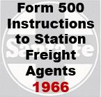 Form 500 - Instructions to Station Freight Agents - 1966
