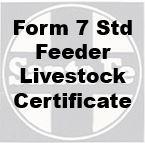 Form 7 Standard Feeder Livestock Certificate