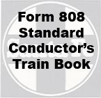 Form 808 Standard - Conductor's Train Book