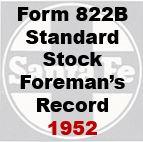 Form 822B Standard - Stock Foreman's Record- 1952