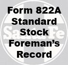 Form 822A Standard - Stock Foreman's Record