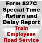 Form 827C Special - Time Return and Delay Report; Train Employees Road Service