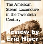 Book Review - The American Steam Locomotive in the Twentieth Century