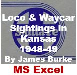 Locomotive and Waycar Sightings in Kansas - 1948-49 (Excel)