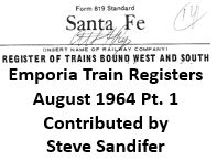 Emporia Train Registers, August 1964 - Part 1