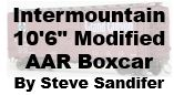 Model Review - Intermountain 10-foot 6-inch Modified AAR Boxcar