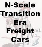 N-Scale Transition Era Freight Cars