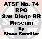 Santa Fe Number 74 RPO at san Diego Railroad Museum