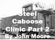 Steel Caboose Clinic - Part 2