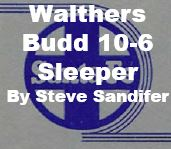 Model Review - Walthers Budd 10-6 Sleeper
