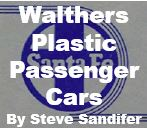 Walthers Plastic Passenger Cars