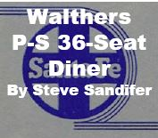 Model Review - Walthers Pullman Standard 36-Seat Diner