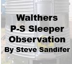 Model Review - Walthers Pullman Standard Sleeper Observation