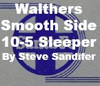 Model Review - Walthers Smooth Side 10-5 Sleeper