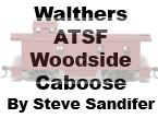 Model Review - Walthers Santa Fe Woodside Caboose