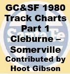 Gulf, Colorado & Santa Fe Track Chart - 1980 - Part 1