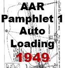 AAR Pamphlet 1 - Auto Loading; 1949