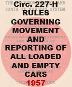 Circular 227-H - Rules Governing Movement and Reporting of All Loaded and Empty Cars; 1957