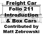 Freight Car Folio 211 - Introduction and Box Cars (Matt Zebrowski)